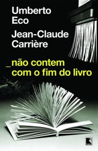Não Contem com o Fim do Livro, livro de Umberto Eco