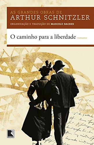 O caminho para a liberdade, livro de Arthur Schnitzler