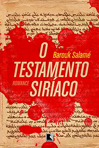 O testamento siríaco, livro de Barouk Salamé