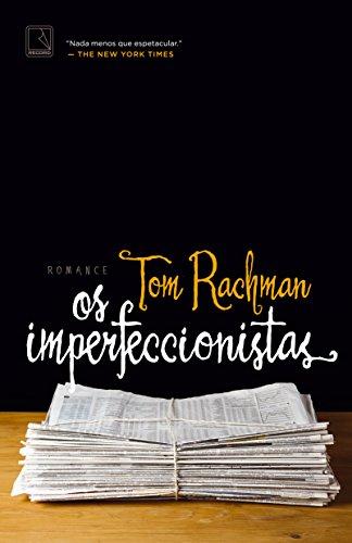 Os imperfeccionistas, livro de Tom Rachman