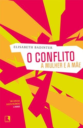 O Conflito, livro de Elizabeth Badinter