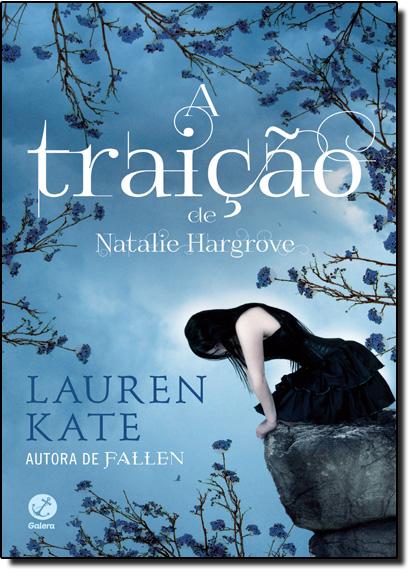 Traição de Natalie Hargrove, A, livro de Lauren Kate