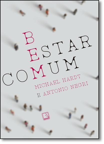 Bem-estar Comum, livro de Michael Hardt
