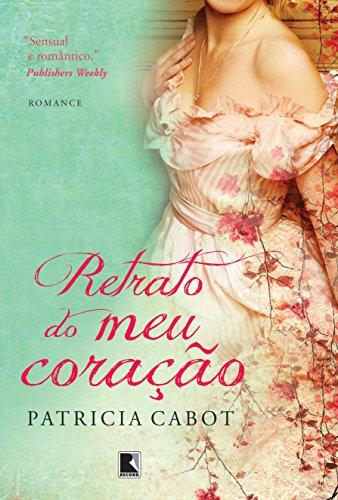 Retrato do meu coração, livro de Patricia Cabot