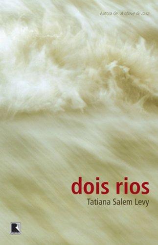 Dois rios, livro de Tatiana Salem Levy