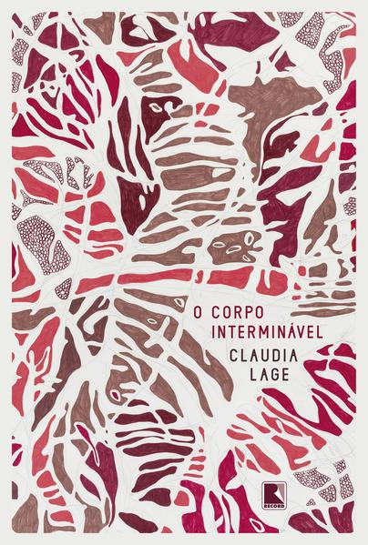 O corpo interminável, livro de Claudia Lage
