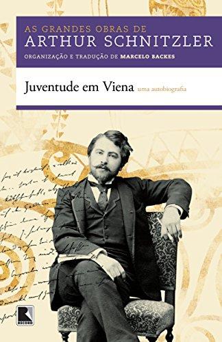Juventude em Viena. Uma Autobiografia, livro de Arthur Schnitzler