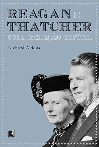Reagan e Thatcher, livro de Richard Aldous