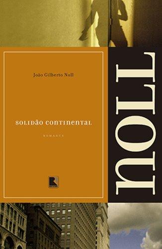 Solidão continental, livro de João Gilberto Noll