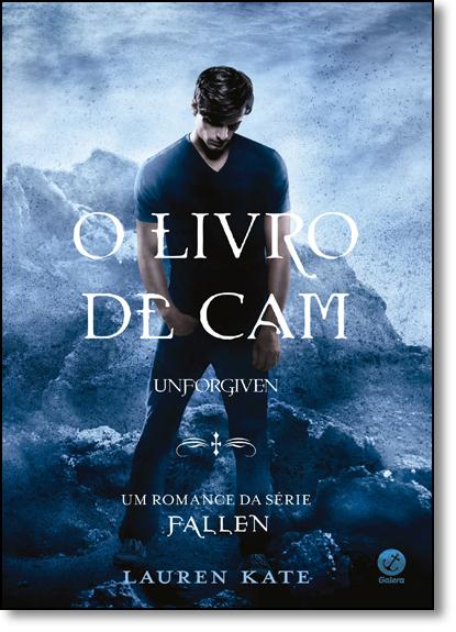Livro de Cam, O: Unforgiven, livro de Lauren Kate