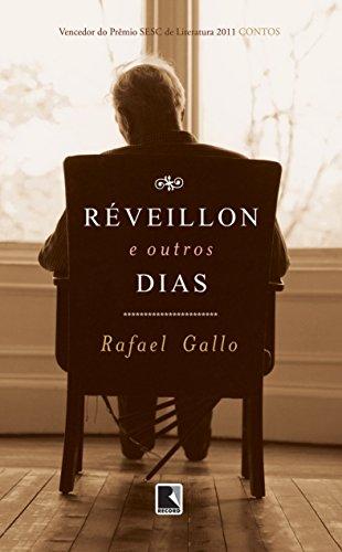 Réveillon e outros dias, livro de Rafael Gallo