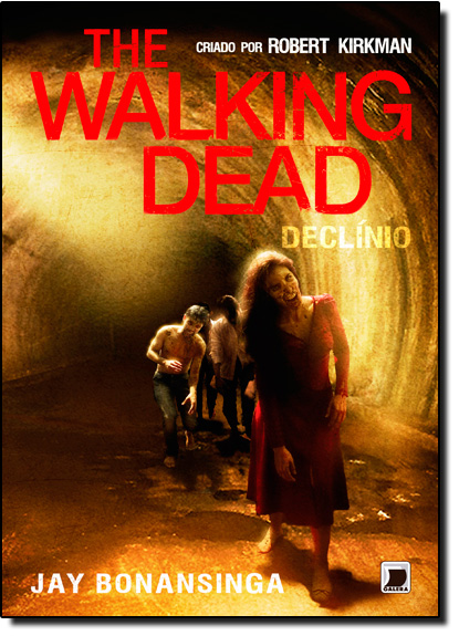 The Walking Dead: Declínio - Vol.5, livro de Robert Kirkman