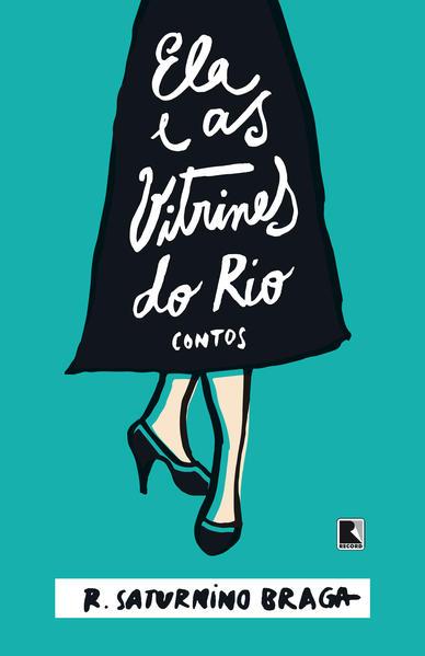Ela e as Vitrines do Rio, livro de Saturnino Braga