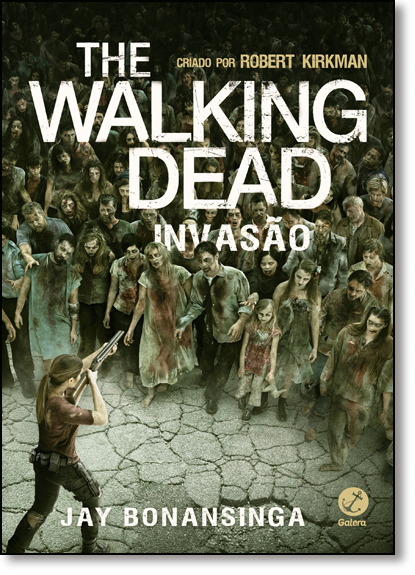The Walking Dead: Invasão - Vol.6, livro de Robert Kirkman