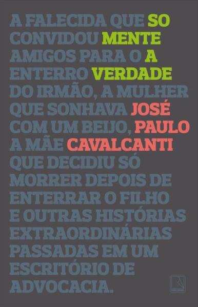 Somente a Verdade, livro de José Paulo Cavalcanti