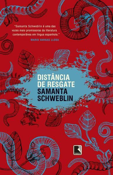 Distância de Resgate, livro de Samanta Schweblin