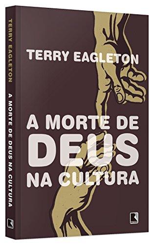 A Morte de Deus na Cultura, livro de Terry Eagleton