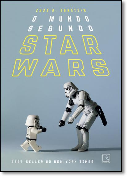 Mundo Segundo Star Wars, O, livro de Cass R. Sunstein