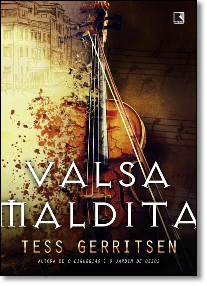 Valsa Maldita, livro de Tess Gerritsen