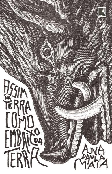Assim na Terra Como Embaixo da Terra, livro de Ana Paula Maia