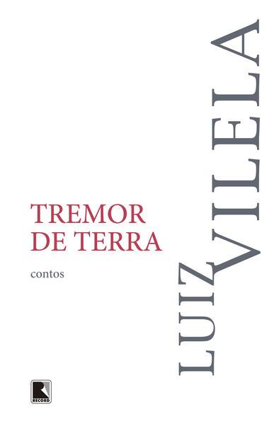 Tremor de Terra, livro de Luiz Vilela