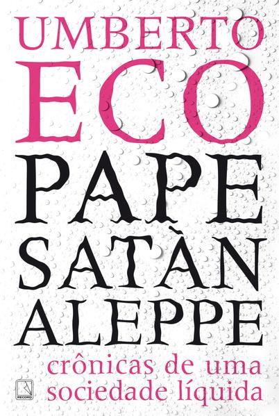 Pape Satàn Aleppe, livro de Umberto Eco
