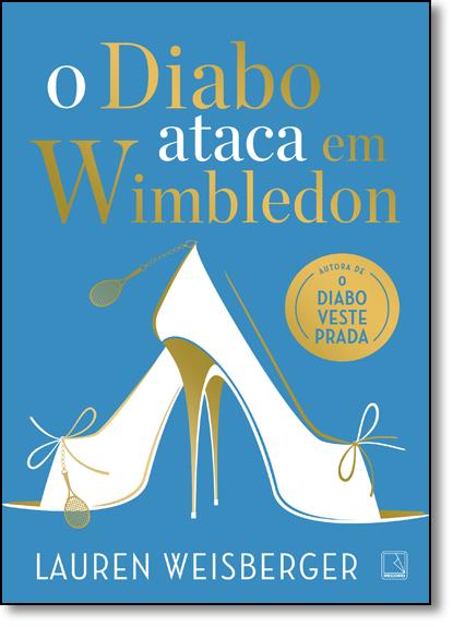 Diabo Ataca em Wimbledon, O, livro de Lauren Weisberger