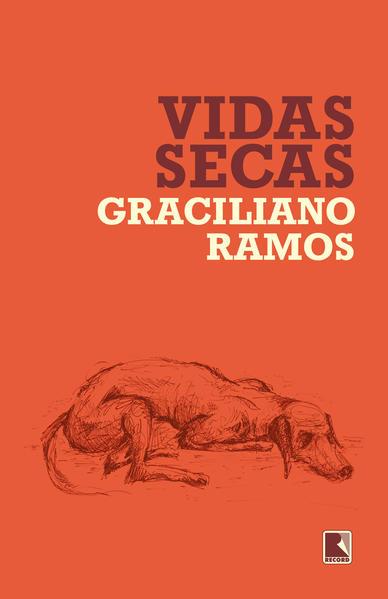 Vidas secas, livro de Graciliano Ramos