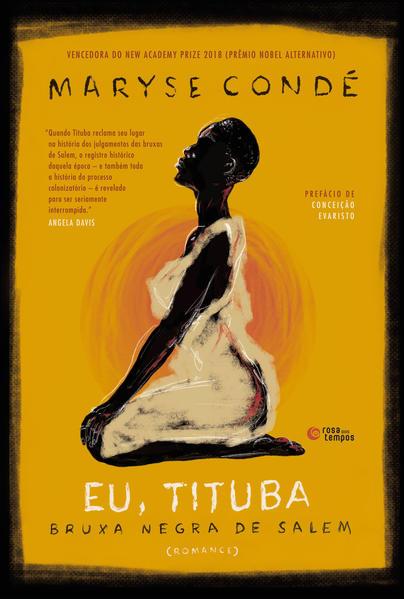Eu, Tituba: Bruxa negra de Salem, livro de Maryse Condé