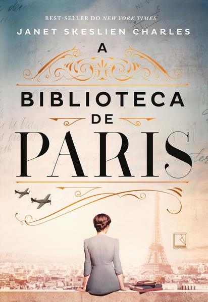 A biblioteca de Paris, livro de Janet Skeslien Charles