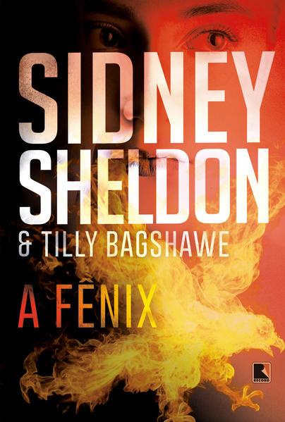 A fênix, livro de Sidney Sheldon, Tilly Bagshawe