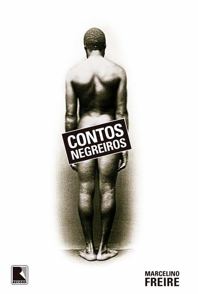 Contos negreiros, livro de Marcelino Freire