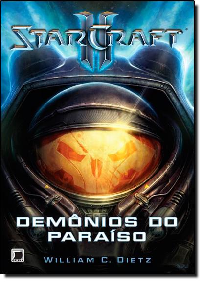 Demônios do Paraíso - Vol.2 - Série Starcraft, livro de William C. Dietz