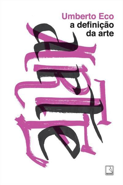 A Definição da Arte, livro de Umberto Eco