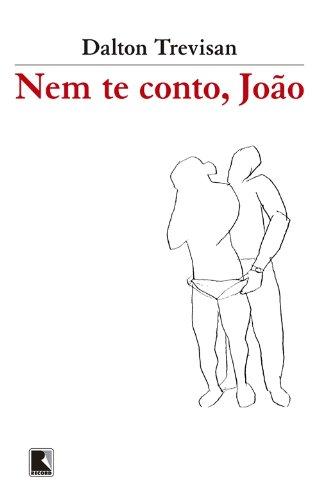 Nem Te Conto, Joao, livro de Dalton Trevisan