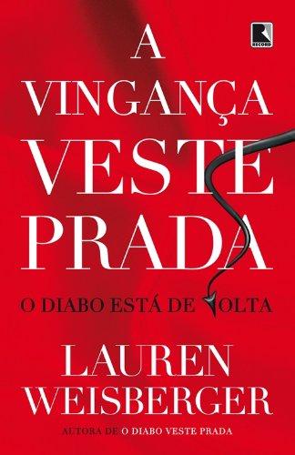 A Vingança Veste Prada, livro de Lauren Weisberger
