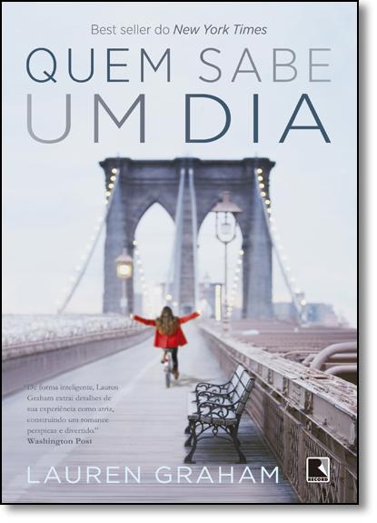 Quem Sabe um Dia, livro de Lauren Graham