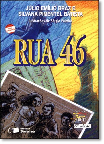 Rua 46 - Coleção Jabuti, livro de Júlio Emilio Braz