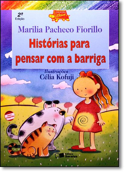 Historias Para Pensar Com a Barriga - Coleção Jabuti, livro de Marília Pacheco Fiorillo