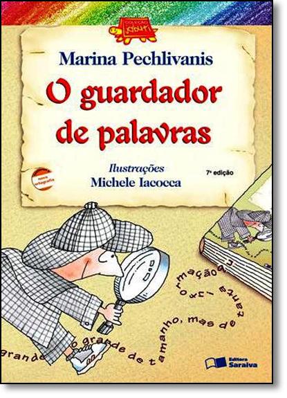 Guardador de Palavras, O - Coleção Jabuti, livro de Marina Pechlivanis