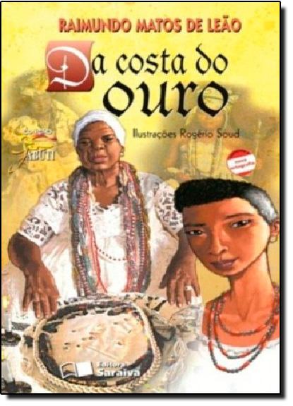 Da Costa do Ouro, livro de Raimundo Matos de Leão