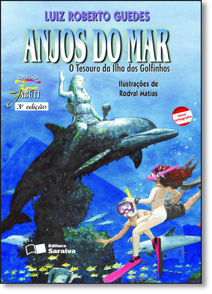 Anjos do Mar: O Tesouro da Ilha dos Golfinhos - Coleção Jabuti, livro de Luiz Roberto Guedes