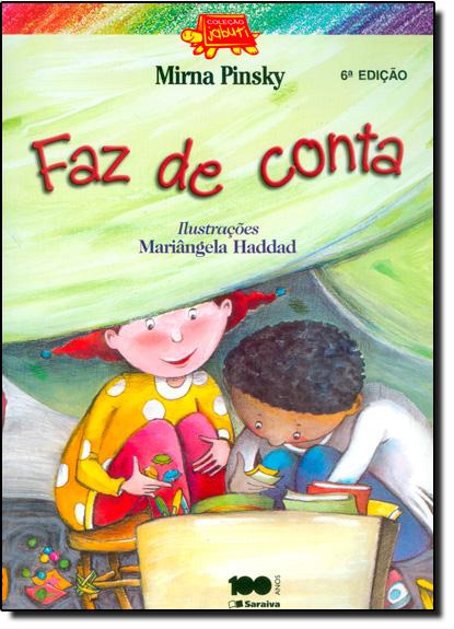 Faz - De - Conta, livro de Mirna Gleich Pinsky