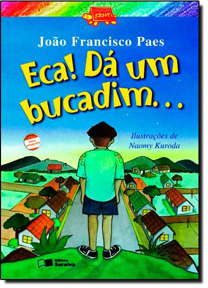 Eca! Dá Um Bucadim..., livro de João Francisco Paes