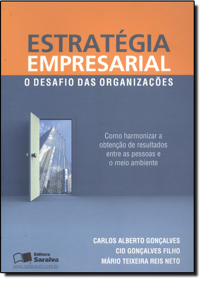 Estrategia Empresarial: O Desafio das Organizaçoes, livro de Carlos Alberto Gonçalves