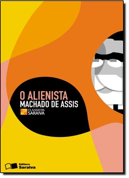 Alienista, O, livro de Machado Assis