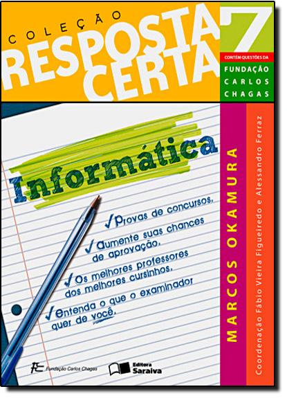 Informatica - Vol. 7 - Coleção Resposta Certa, livro de MARCOS OKAMURA