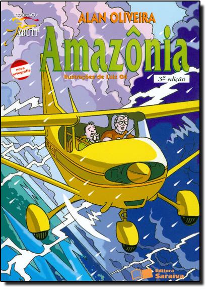 Amazônia - Coleção Jabuti, livro de Alan Oliveira