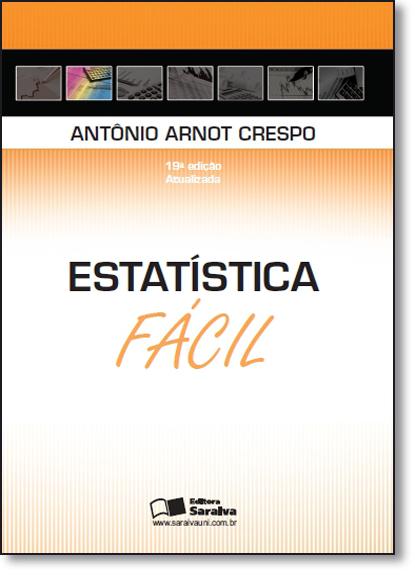 Estatística Fácil, livro de Antônio Arnot Crespo