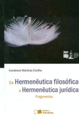 DA HERMENEUTICA FILOSOFICA A HERMENEUTICA JURIDICA, livro de COELHO, INOCENCIO MARTIRES